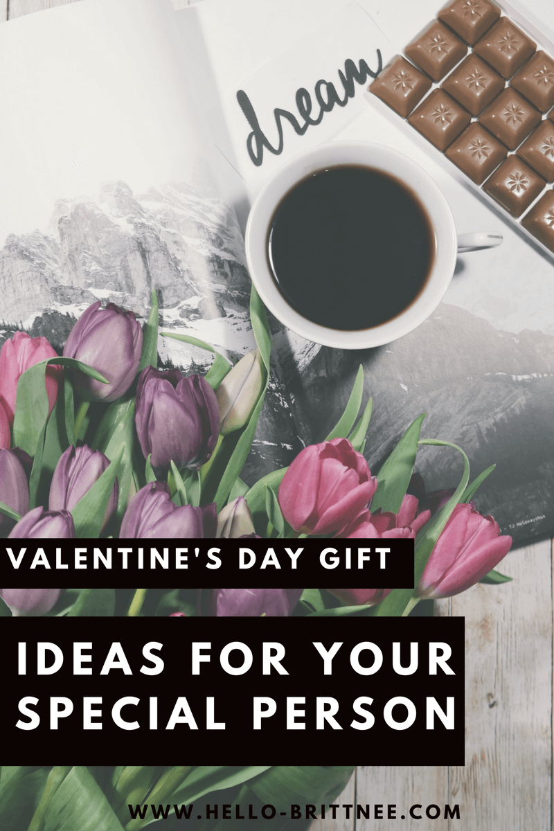 Valentine's Day Gift Ideas For Your Person