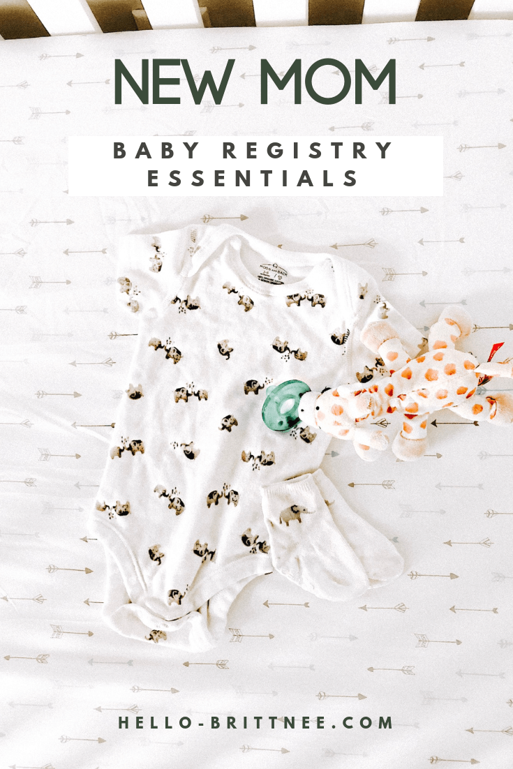 hello-brittnee-baby-registry-new-mom-essentials