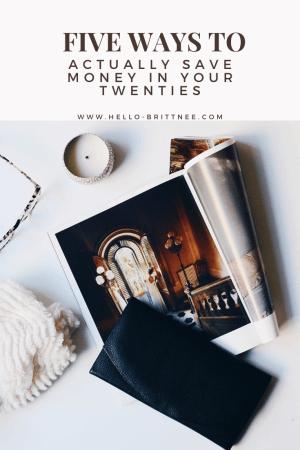 hello-brittnee-save-money-in-your-twenties
