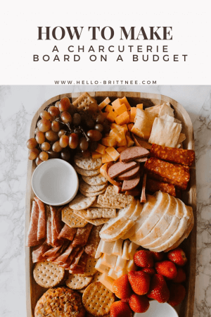 hello-brittnee-charcuterie-board-on-budget