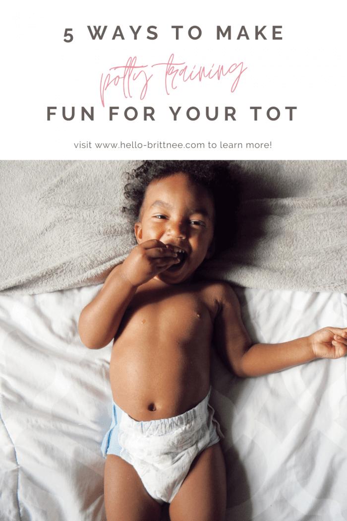 5 Ways to Make Potty Training Fun